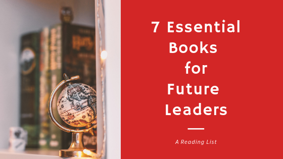 7 Books for Future Leaders